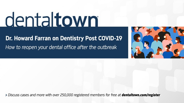 Dr. Howard Farran on Dentistry Post COVID-19 with Dr. Arun Garg