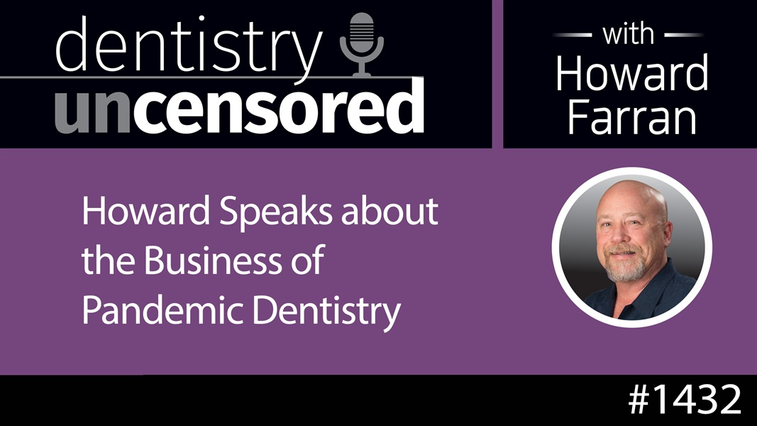 1432 Howard Speaks with Dental School Students About the Business of Pandemic Dentistry