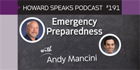 191 Emergency Preparedness with Andy Mancini : Dentistry Uncensored with Howard Farran