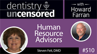 510 Human Resource Advisors with Barbara Freet : Dentistry Uncensored with Howard Farran