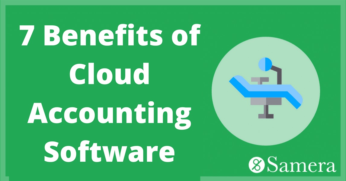 7 Benefits of Cloud Accounting Software to help your Practice Profits Soar