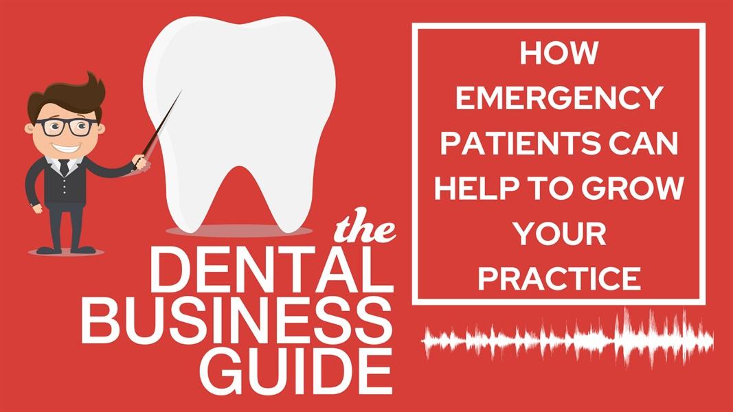 How Emergency Patients Can Help Grow Your Practice