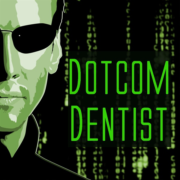 What is a DotCom Dentist and why is this important to you?