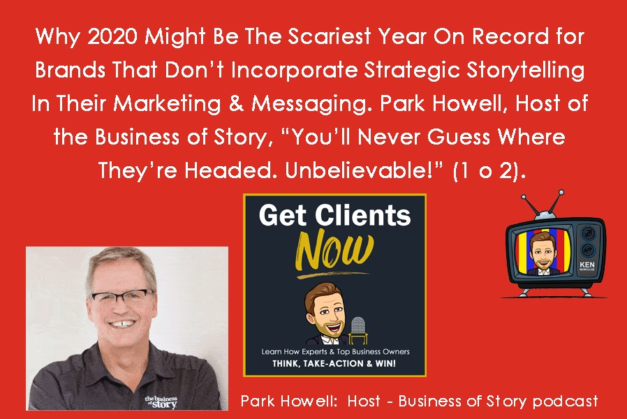 Episode #333 - Why 2020 Might Be The Scariest Year On Record for Dentists That Don't Incorporate Strategic Storytelling In Their Marketing & Messaging. (1 o 2)