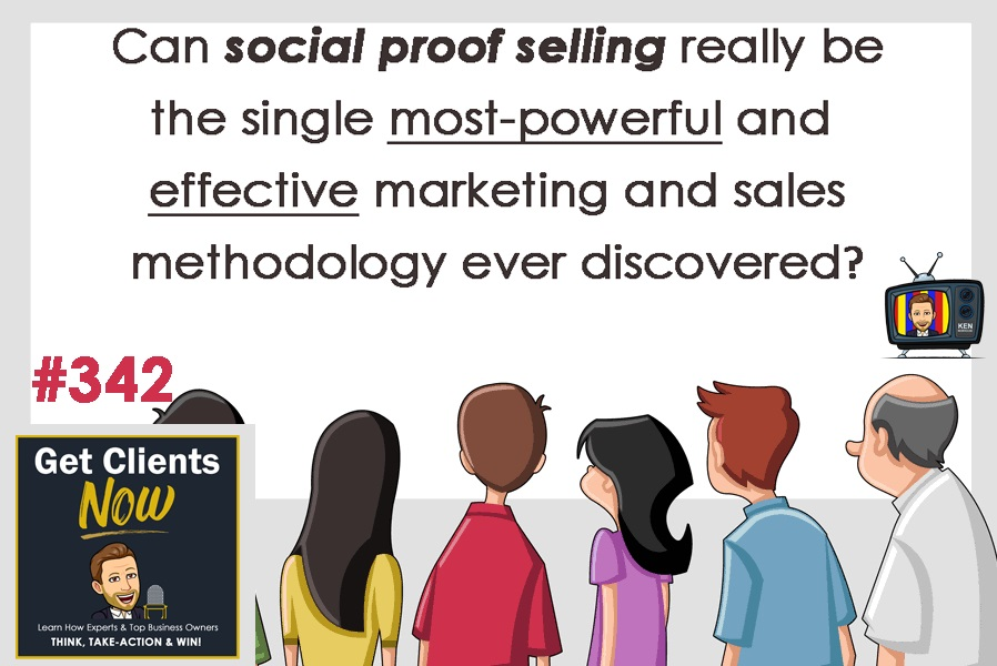 Episode #343: I Had No Idea This Would Make Me A Case Presentation and Referral Generating SuperStar. Now, Converting Prospects Into Paying Patients Is Easy and Effortless Using Social Proof.