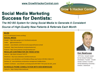 The Essential Guide for Successfully Using Social Media to Generate More New Dentist Patients and Referrals