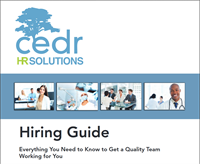 Just for DentalTown members: The CEDR Hiring Guide