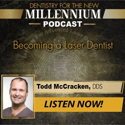 Episode 003: Becoming a Laser Dentist