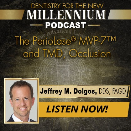 The PerioLase MVP-7 and TMD, Occlusion