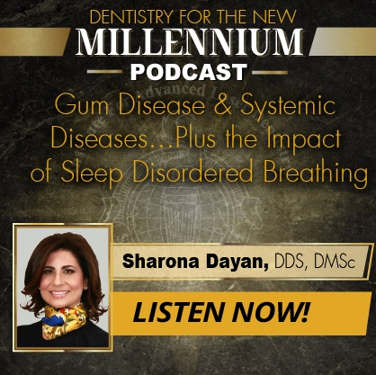 Gum Disease & Systemic Diseases - Plus the Impact of Sleep Disordered Breathing