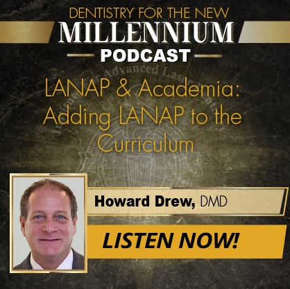 Adding the LANAP® Protocol to the University Curriculum