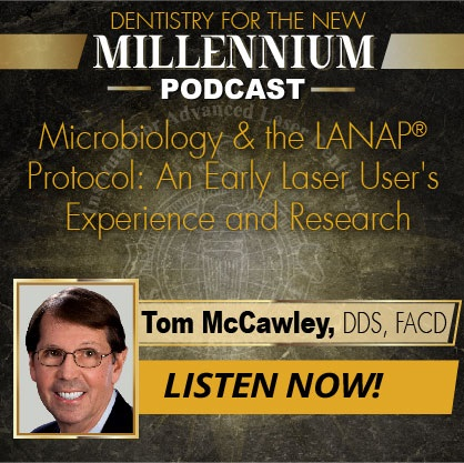 Microbiology & LANAP®: An Early Laser User's Experience and Research
