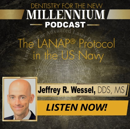 The LANAP® Protocol in the U.S. Navy
