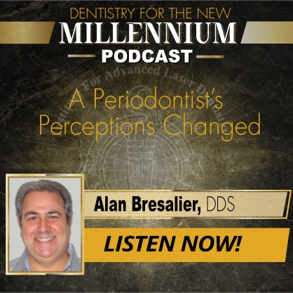 A Periodontist's Perceptions Changed