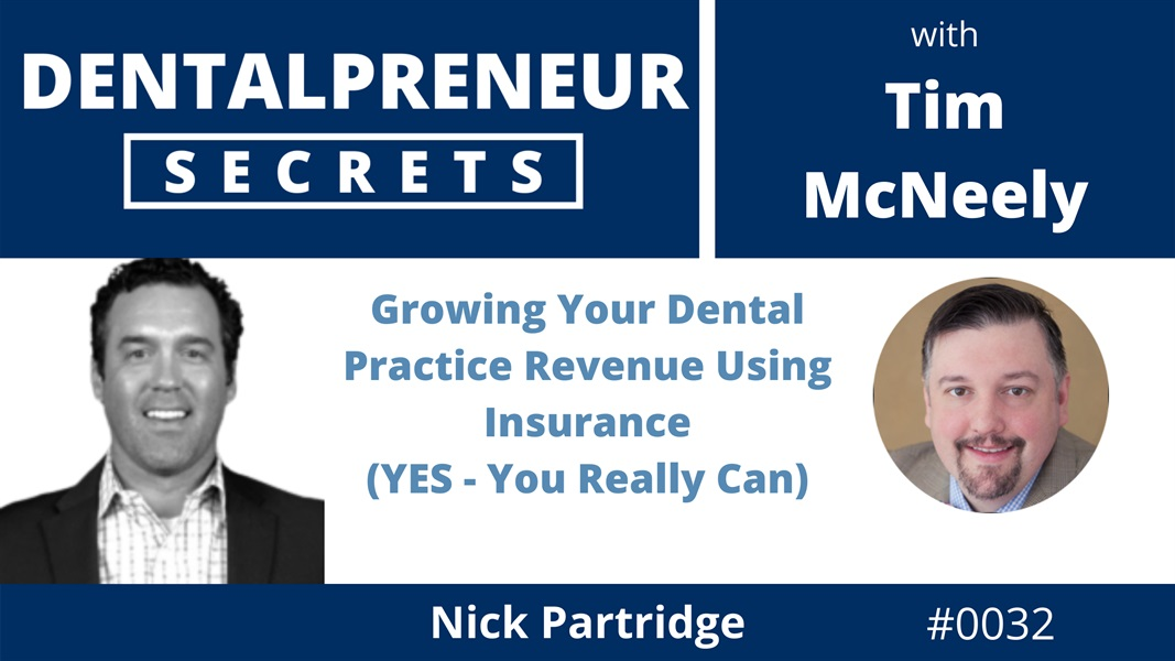 Growing Your Dental Practice Revenue Using Insurance - YES, You Really Can