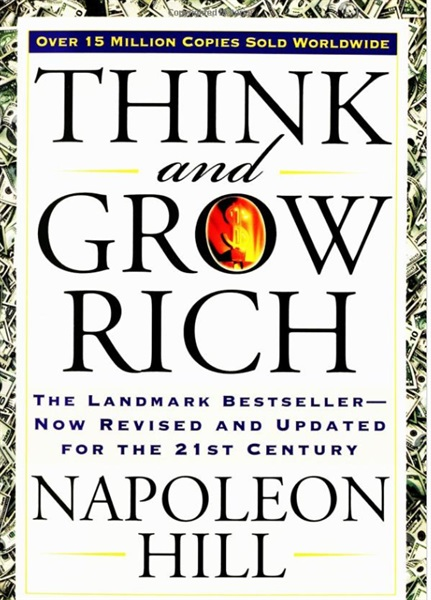 13 Lessons From Think And Grow Rich Napoleon Hill