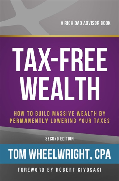 7 Minute Read: Tax Free Wealth Book Summary