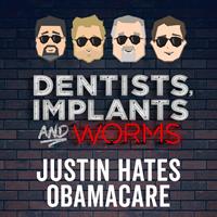 Episode 67: Justin Hates Obamacare