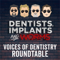 Episode 69: The Voices of Dentistry Roundtable