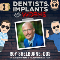Episode 75: The Dentist Who Went to Jail for Healthcare Fraud