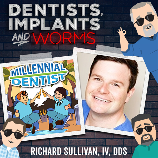 Episode 93: The Millennial Dentist