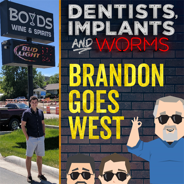 Episode 118: Brandon Goes West