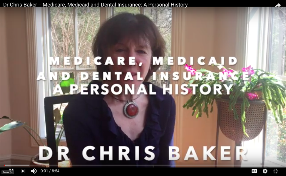 Medicare, Medicaid and Dental Insurance: A Personal History