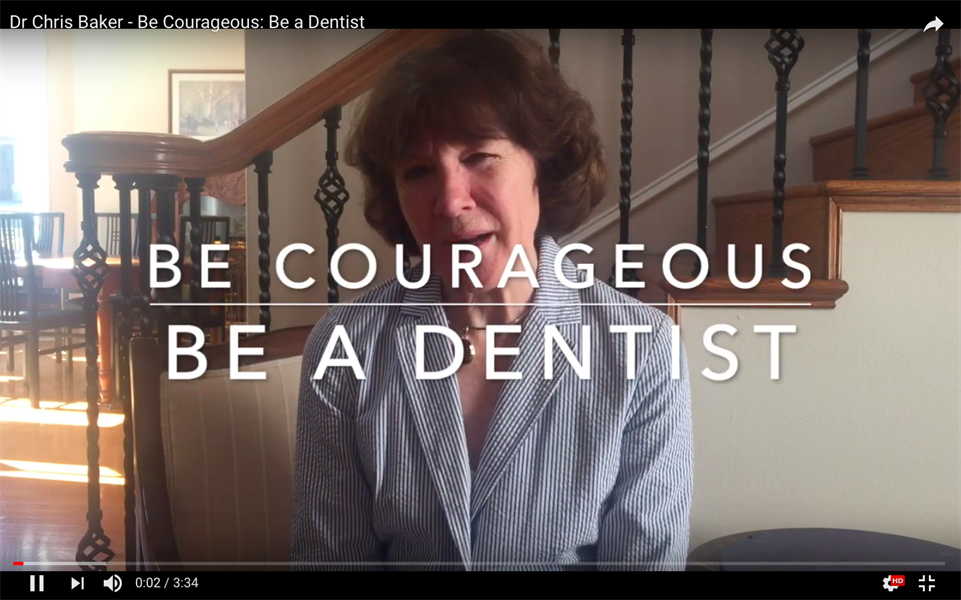 Be Courageous. Be a Dentist.