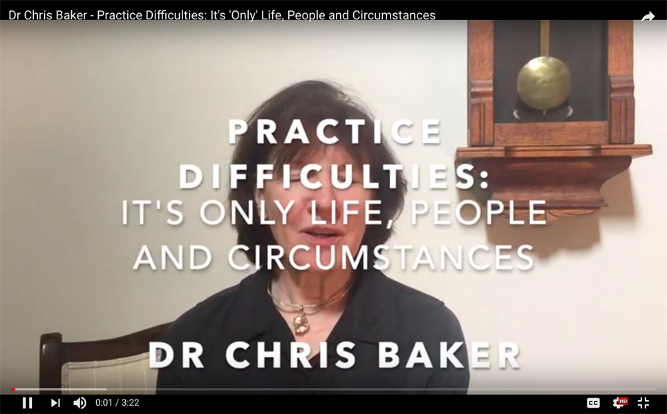 Practice Difficulties: It's 'Only' Life, People and Circumstances
