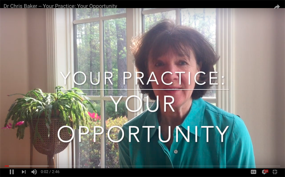 Your Practice: Your Opportunity