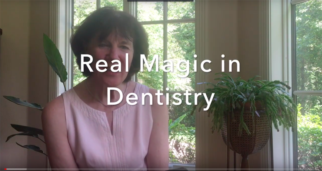 Real Magic in Dentistry