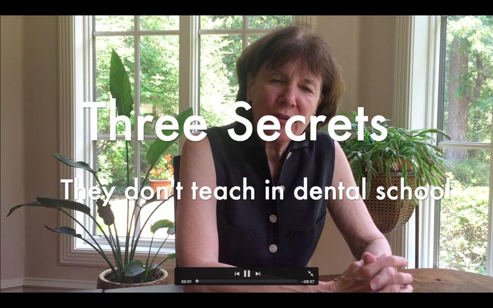 Three Secrets They Don't Teach in Dental Schools