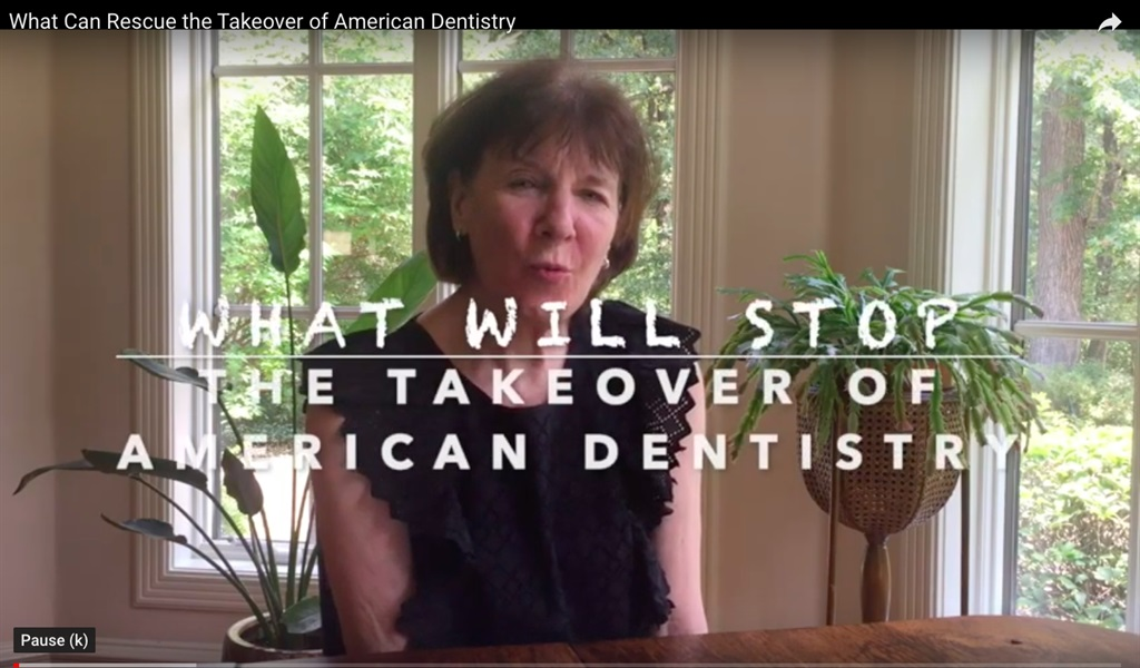 What's Going to Stop the Takeover of American Dentistry?