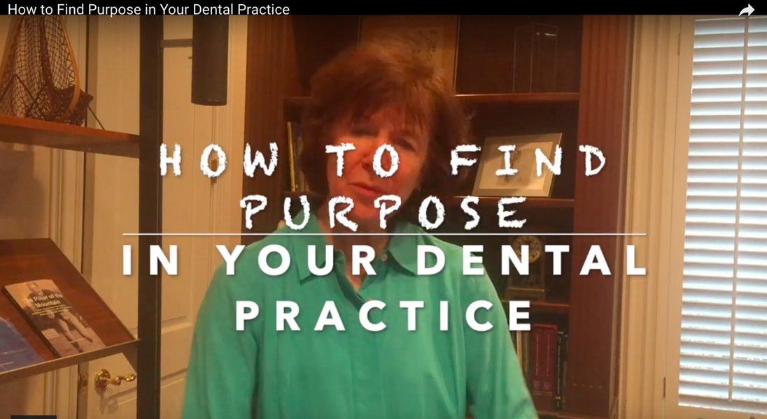How to Find Purpose in Your Dental Practice