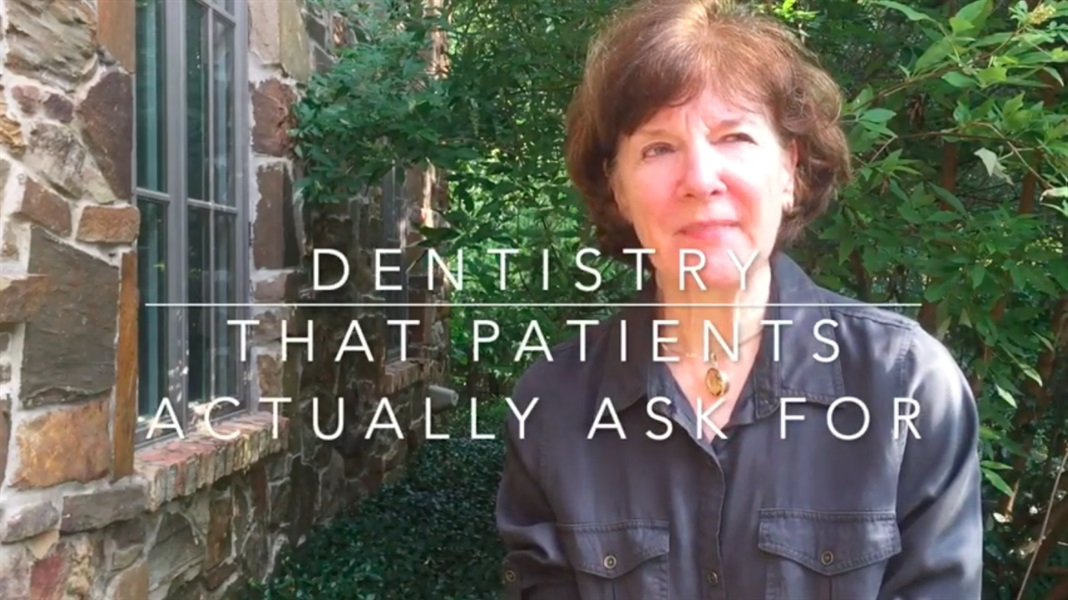 Dentistry that Patients Actually Ask For
