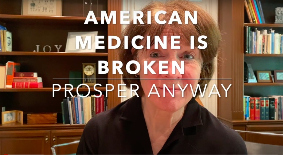 The American Medical System is Broken. Prosper Anyway.