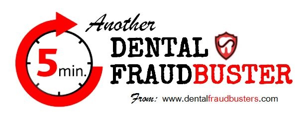 Another 5 min Dental FraudBuster! - Merchant Refunds