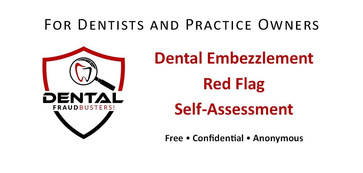 Dental Embezzlement Red Flag Self-Assessment