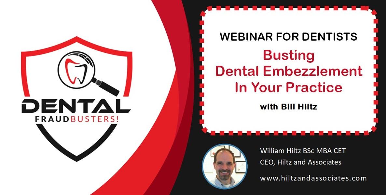 Busting Dental Embezzlement with Bill Hiltz