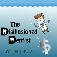 The Disillusioned Dentist