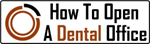 How To Open A Dental Office