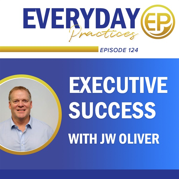 Executive Success with JW Oliver