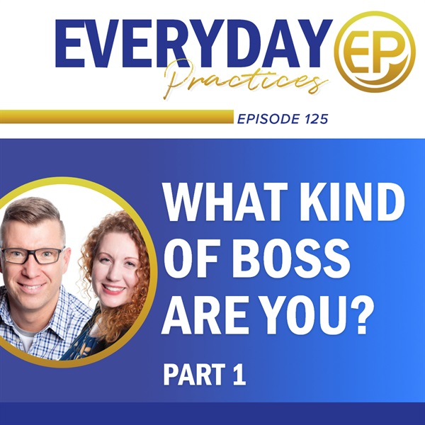 What Kind of Boss Are You? (Part 1)