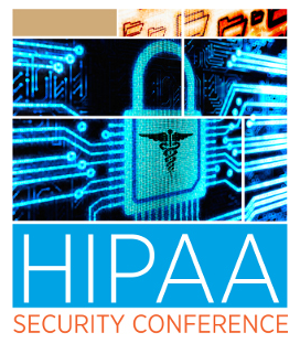 Highlights from the 2018 HIPAA Security Conference: Audit Processes, Cyberattacks and Ransomware Responses, and Breach Posting