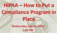 Upcoming Webinar: How to put a HIPAA Compliance Program in Place