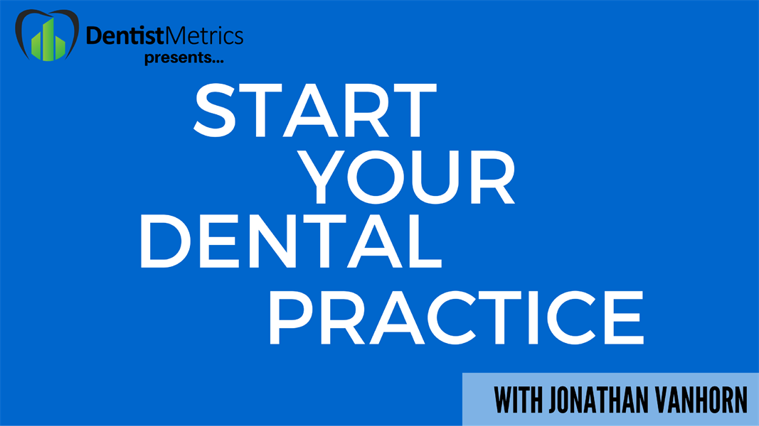 The Art of Successful Dental Practice Startups