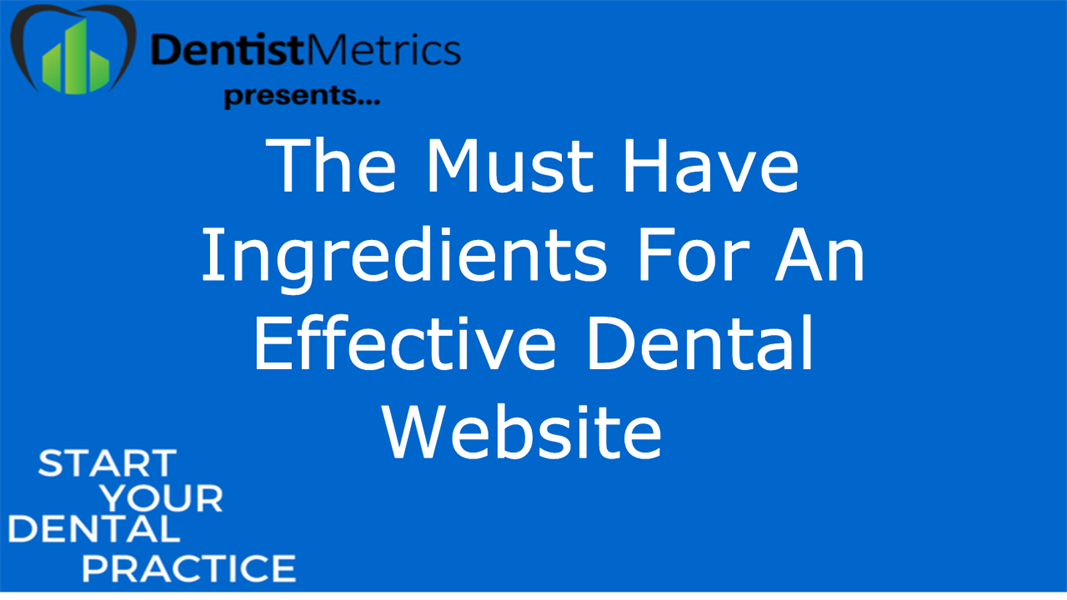 Must Have Ingridents For An Effective Dental Website