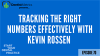 Episode 70 Tracking The Right Numbers Effectively With Kevin Rossen