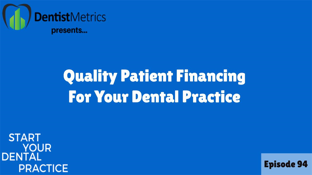 Quality Patient Financing For Your Dental Practice