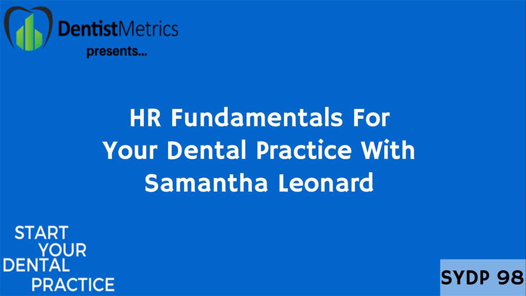 HR Fundamentals For Your Dental Practice